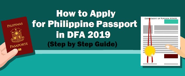 Step by Step Guide on How to Apply for Philippine Passport in DFA 2019