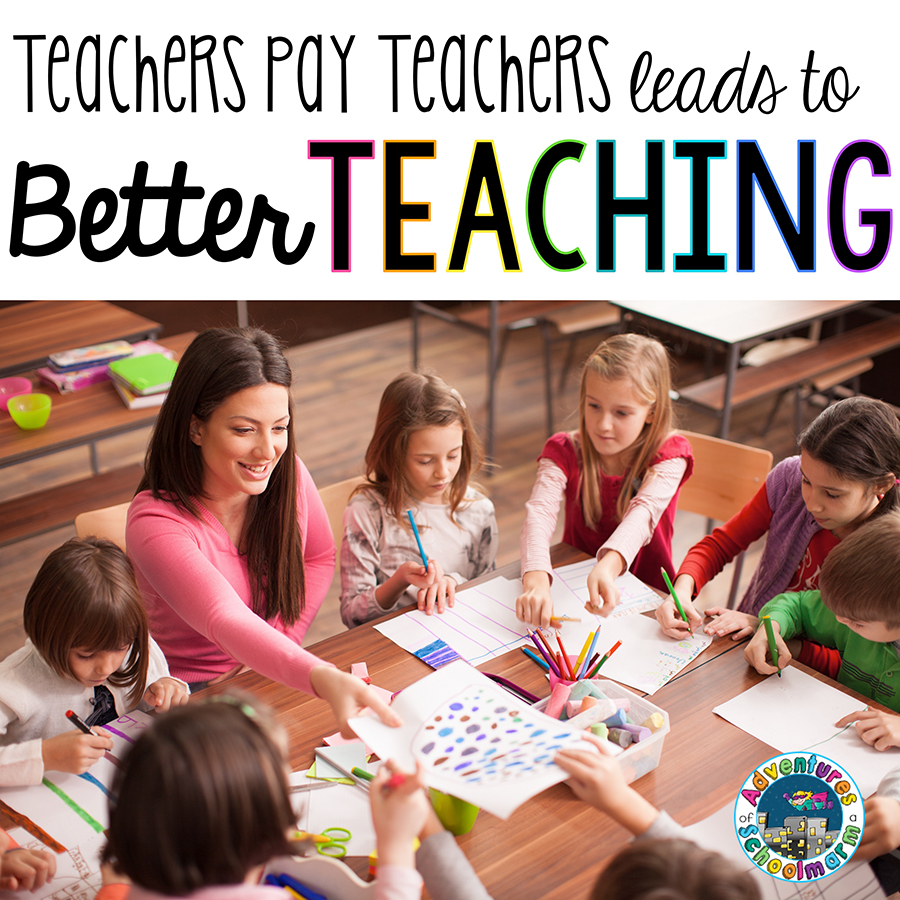 - 3 Ways Teachers Pay Teachers Is Changing The World - Adventures Of