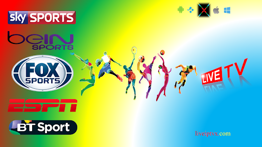 Watch Live TV Online Free Streaming For Sports Channels With Latest Sports TV Listings | Live Iptv X
