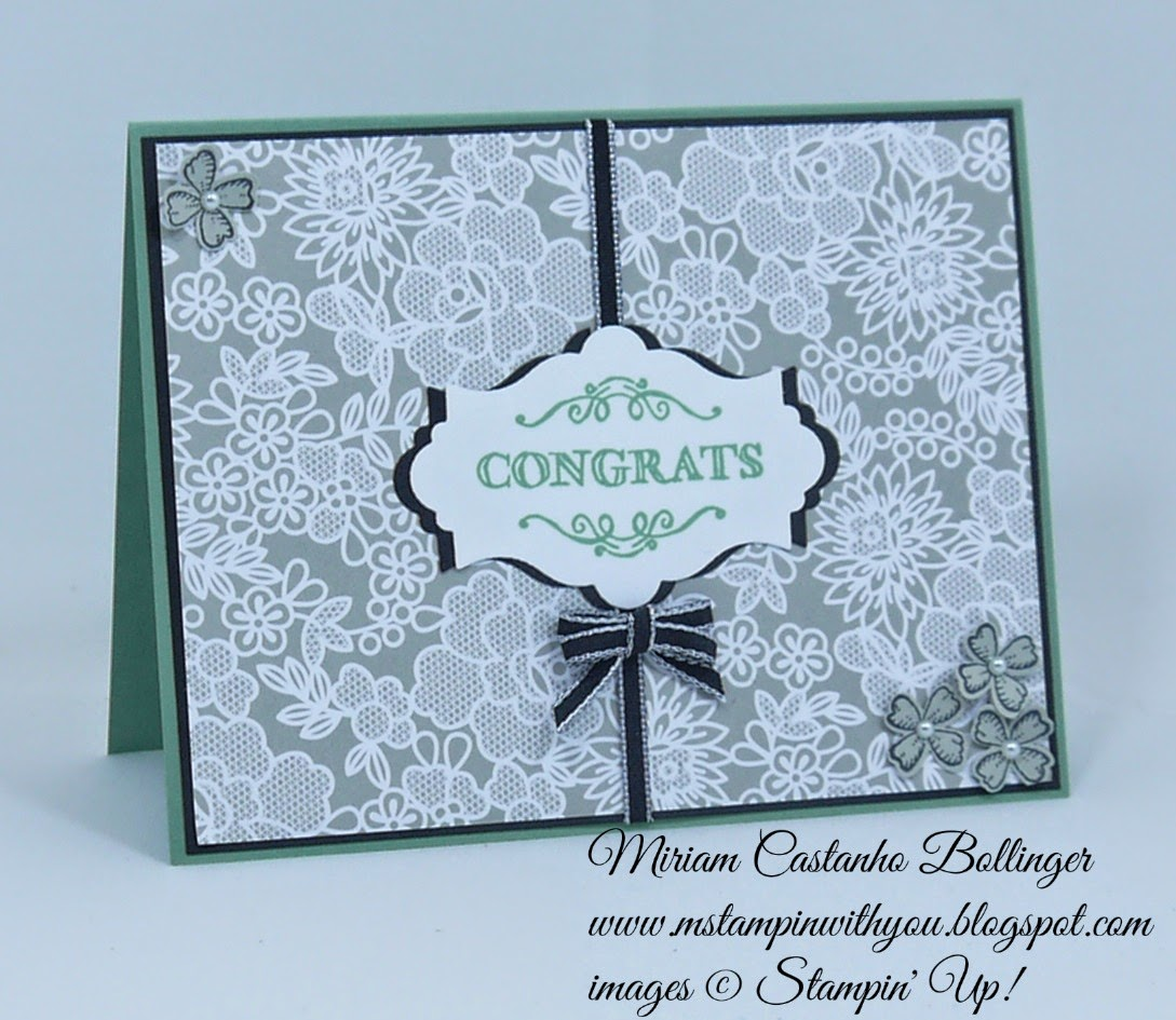 Miriam Castanho Bollinger, #mstampinwithyou, stampin up, demonstrator, ccmc 346, congratulations, something borrowed DSP, simply wonderful sab stamp set, something to say stamp set, big shot, apothecary accents framelit, itty bitty accents punch, su