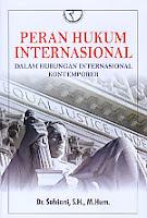 Judul Buku : Peran Hukum Internasional – Dalam Hubungan Internasional Kontemporer