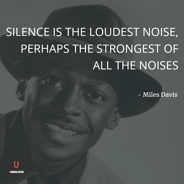 Silence is the loudest noise, perhaps the strongest of all the noises