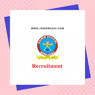 Sainik School Gopalganj Recruitment 2019 for Mess Manager and Band Master posts