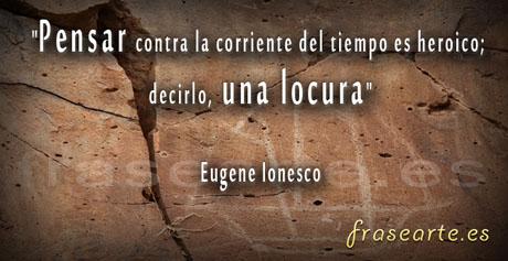 Frases para pensar Eugene Ionesco