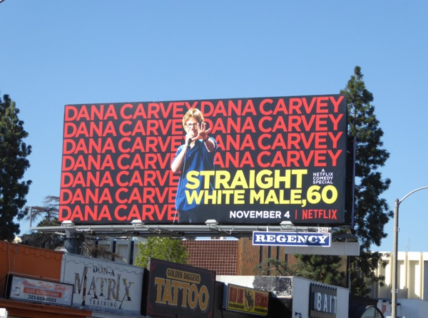 Dana Carvey Straight White Male 60 billboard
