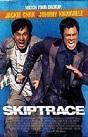 Skiptrace Full Movie