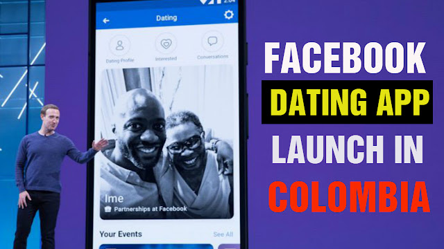 Facebook Launches First Facebook Dating App In Colombia