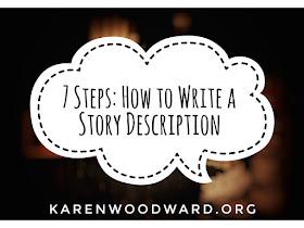 7 Steps: How to Write a Story Description