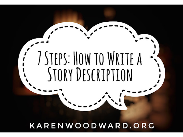 7 Steps: How to Write a Story Description