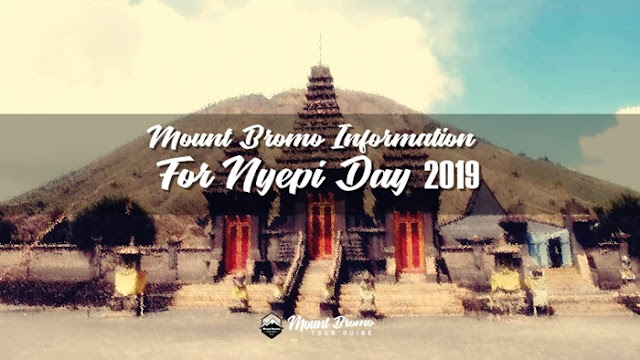 Mount Bromo tour will be closed when Nyepi Day 2019