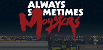 Always Sometimes Monsters Apk