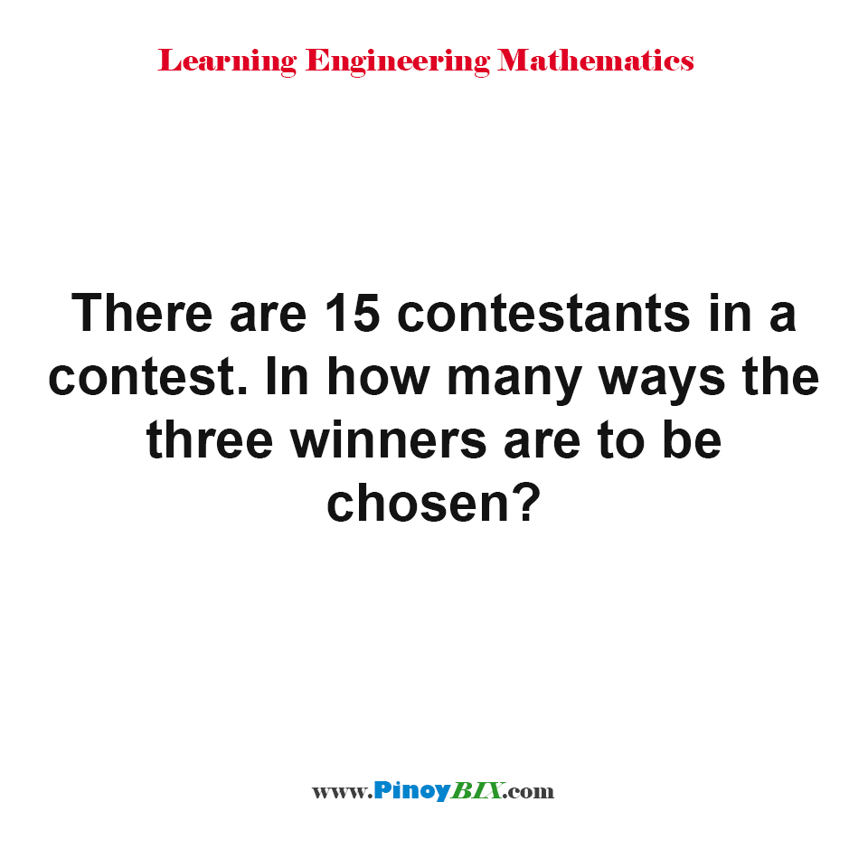 In how many ways the three winners are to be chosen?