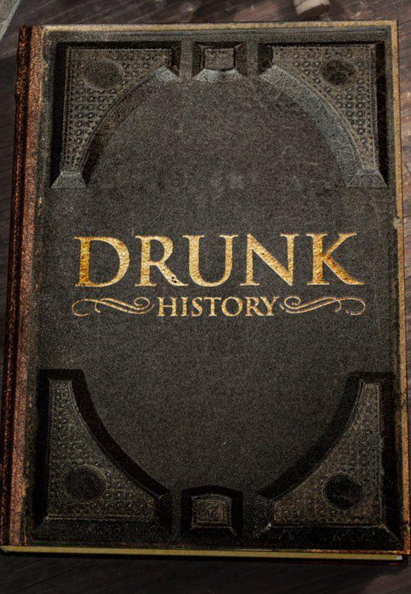 Drunk History 2017: Season 6 - Full (00/14)
