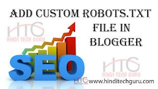 Add Custom Robots txt File In Blogger