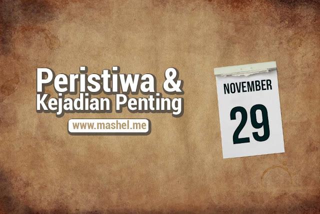 Peristiwa dan Kejadian Penting Tanggal 29 November