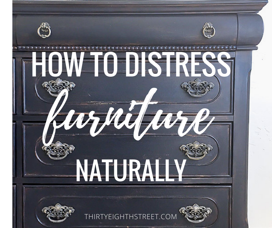distressing furniture, how to distress furniture, no sandpaper distressing, how to properly distress furniture, painted furniture