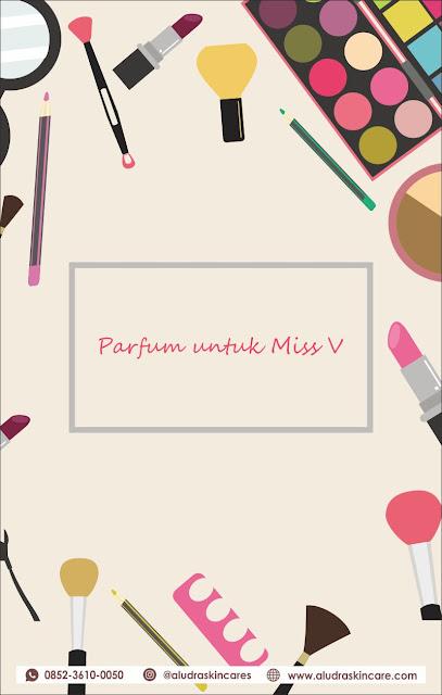 parfum untuk miss v, 0852-3610-0050