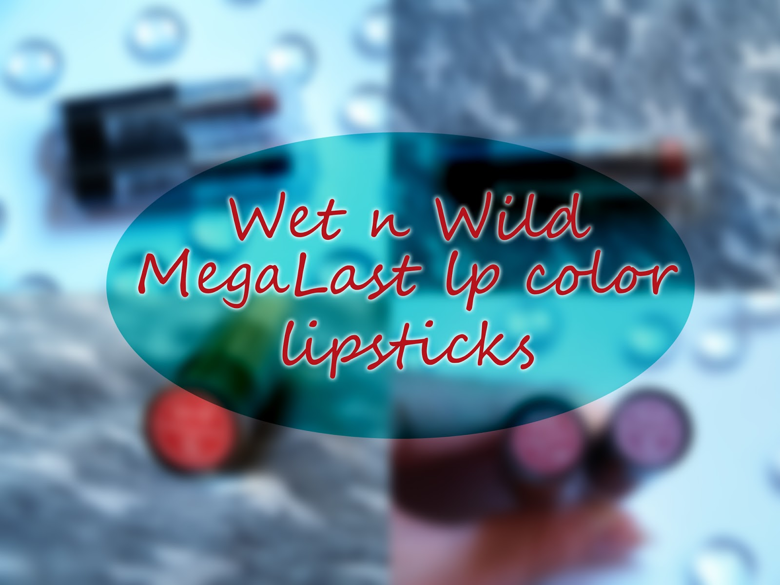 Wet n Wild MegaLast lip color lipsticks