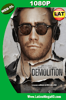 Demolition (2015) Latino HD WEB-DL 1080P - 2015