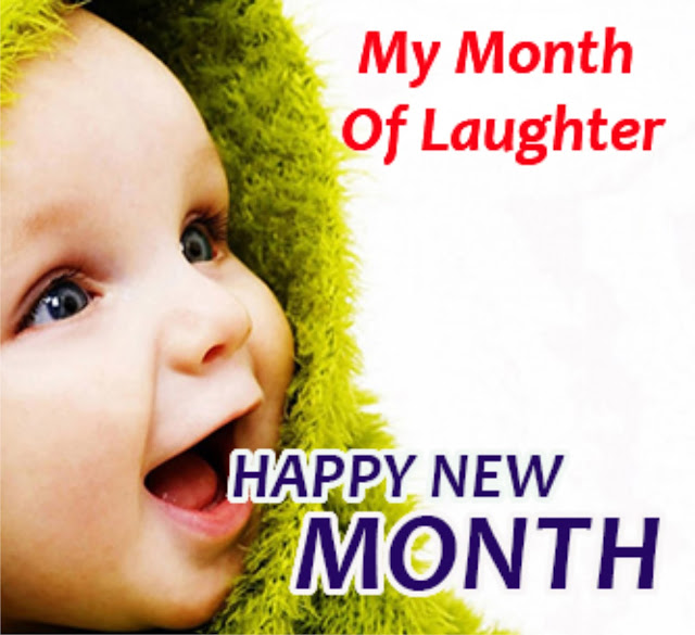 Happy Month Everyone: May this Be A Month Of Laughter and Good Health