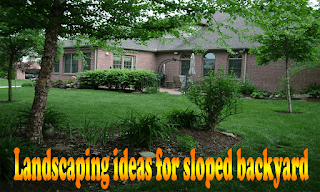Landscaping-ideas-for-sloped-backyard
