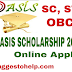 West Bengal OASIS Scholarship 2018 Online Application, Pre / Post Matric Scholarship for SC, ST, OBC Students, Eligibility Criteria, Last dates of  OASIS Scholarship 2018