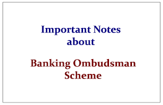 Important Notes about Banking Ombudsman Scheme