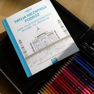 """Jestem dorosła. Koloruję. Recenzja książki do kolorowania dla każdego """"Twoja niezwykła podróż 100 najpiękniejszych miejsc na świecie"""".  Lonely Planet."""