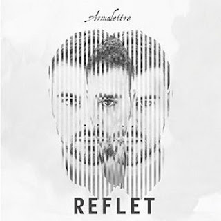 Armalettre - Reflet (2016)