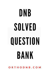 dnb ortho solved question bank orthodnb.com
