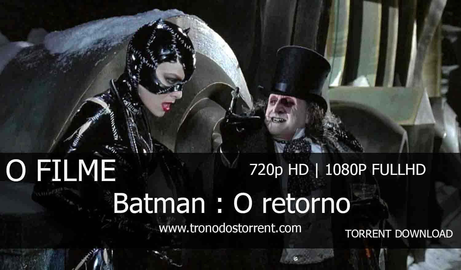[ Torrent Filme ]  Download - Batman : O retorno– 720p | 1080p Dual Áudio 5.1