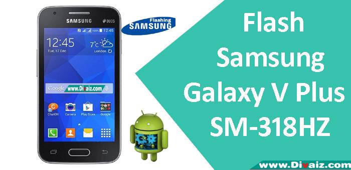 Cara Flash Samsung Galaxy V Plus SM-G318HZ Via Odin