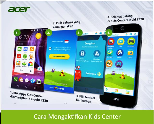 Kehadiran Acer Liquid Z320 Membuat Anak Menjadi Senang dan Tentunya Orang Tua Tetap Tenang