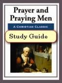 E. M. Bounds-Prayer And Praying Men-Study Guide-