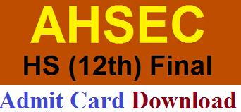 AHSEC 12th (HS) Admit Card 2017 Download ahsec.nic.in
