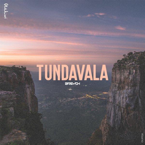 Breyth - Tundavala (Reprise Mix)