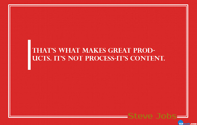 That's what makes great products Steve Jobs Quotes