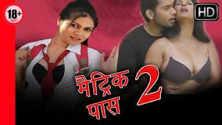 18+ Munni Metric Pass 2 2016 Hindi Movies Download 300mb DVDRip
