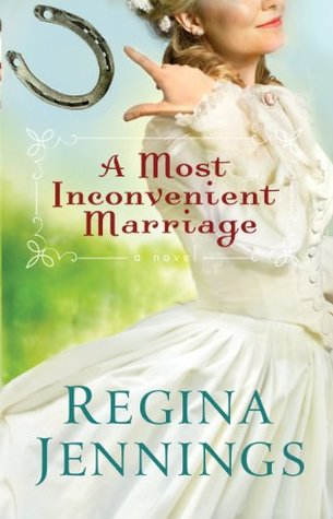 Heidi Reads... A Most Inconvenient Marriage by Regina Jennings