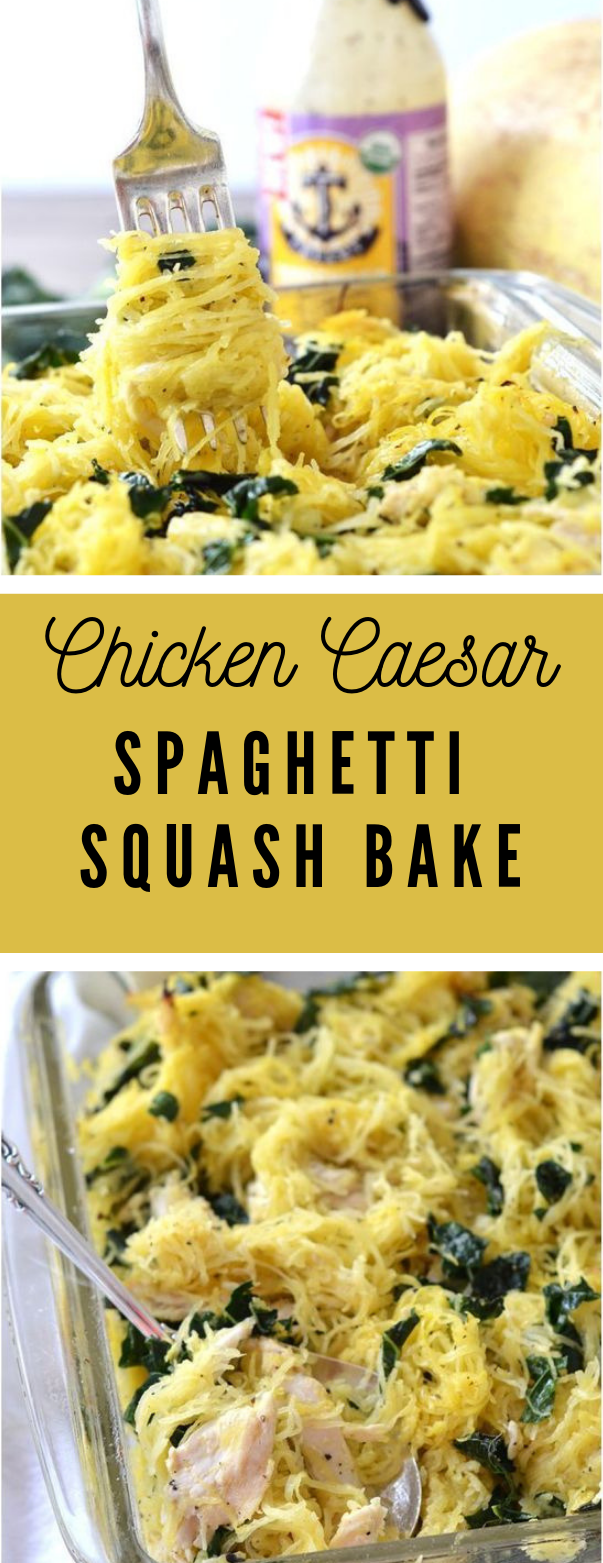CHICKEN CAESAR SPAGHETTI SQUASH BAKE #dinner #healthyeating