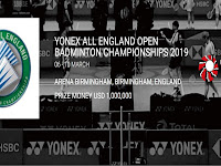 JADWAL FINAL ALL ENGLAND OPEN 2019