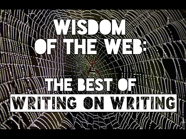 Writing Advice: The Wisdom of the Web
