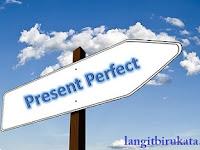 3 Dimensi dari Present Perfect Tense yang Sepatutnya Kamu Ketahui