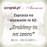 http://scrapek.blogspot.com/2017/11/wyzwanie-nr-62-zrobimy-to-na-szaro.html