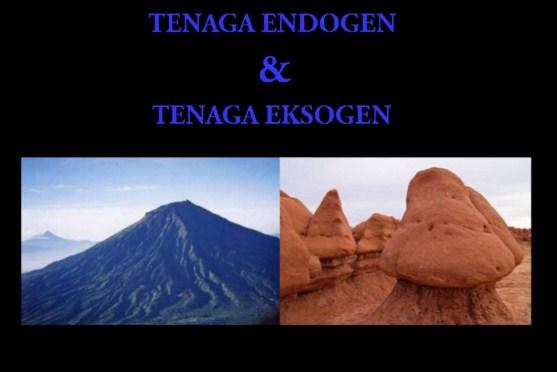 Perbedaan Tenaga Endogen dengan Tenaga Eksogen