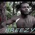 New music video: Breezy- 'Oroko'