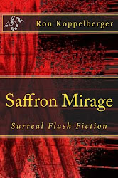 Saffron Mirage (Surreal Fiction) Short Stories!!!