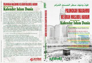 Sampul Buku Palingkan Wajahmu Ke Arah Masjidil Haram Menyatukan Kalender Islam Dunia