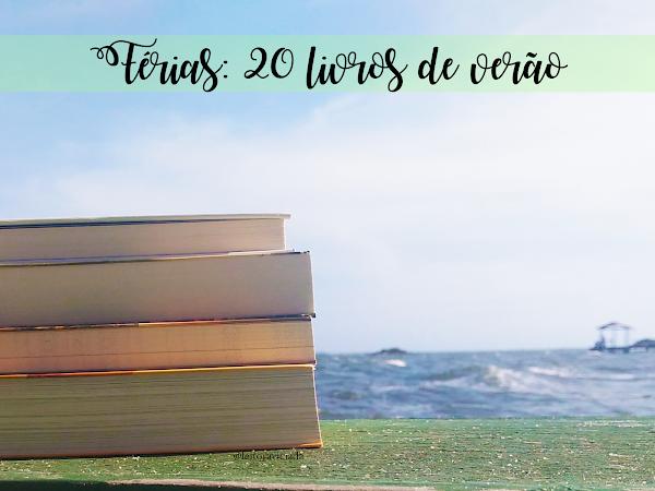 Dicas para as férias #02: 20 livros de verão