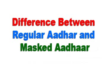 What is difference between regular aadhar and masked aadhaar in hindi